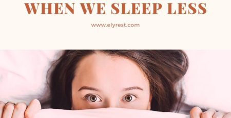 Elyrest What will happen?when we sleep less
